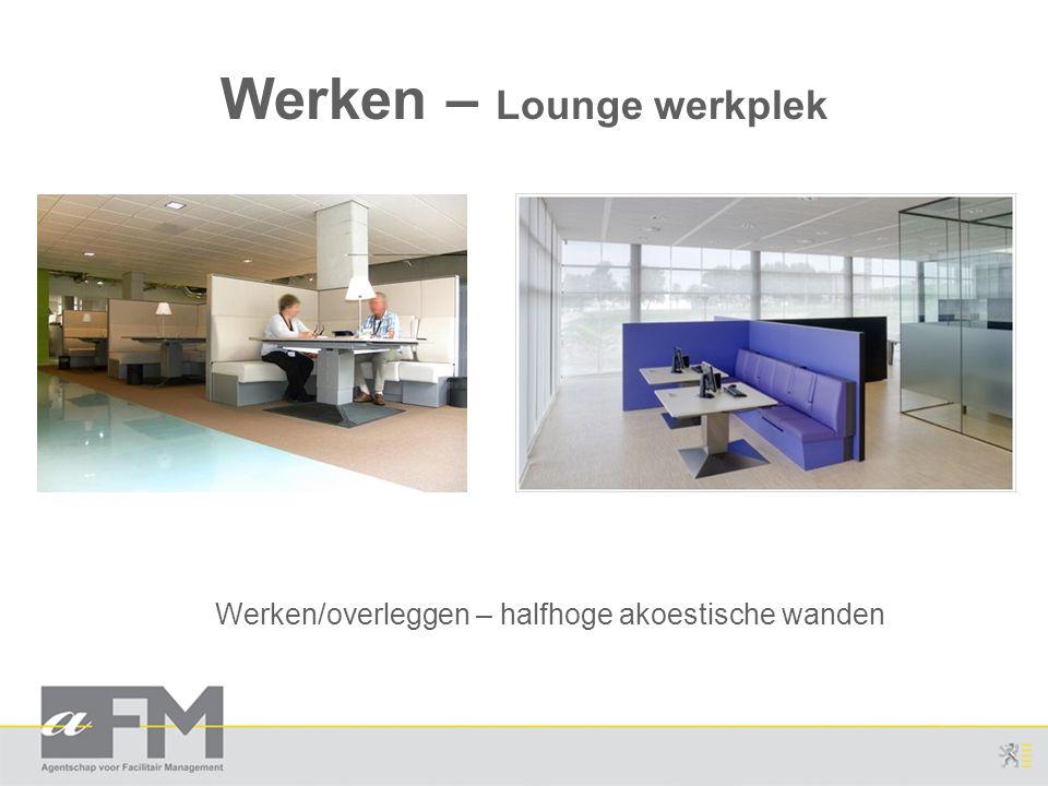 Werken – Lounge werkplek