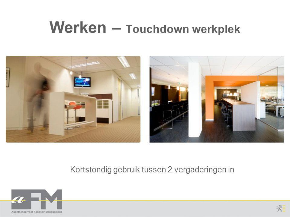 Werken – Touchdown werkplek