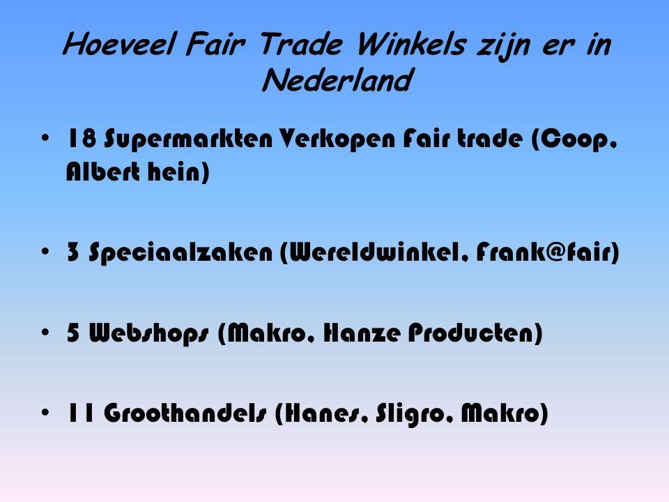 Hoeveel Fair Trade Winkels zijn er in Nederland