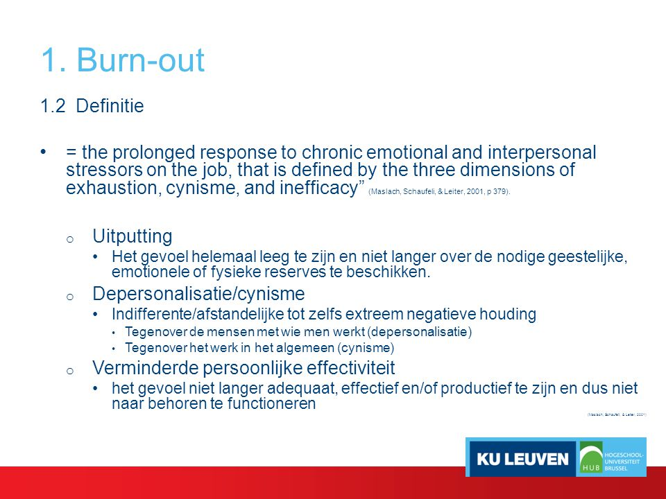 1. Burn-out 1.2 Definitie.