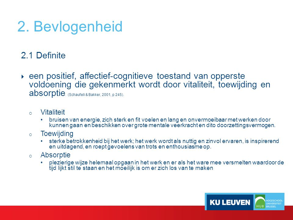 2. Bevlogenheid 2.1 Definite