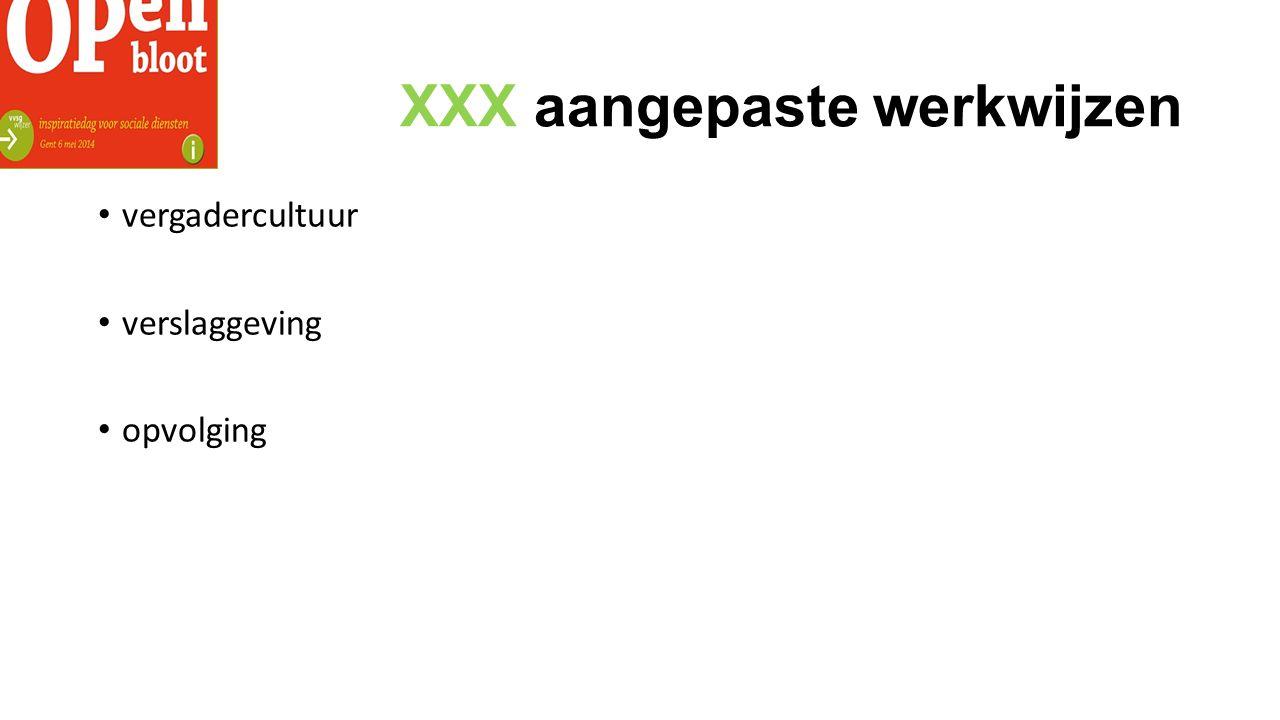 XXX aangepaste werkwijzen