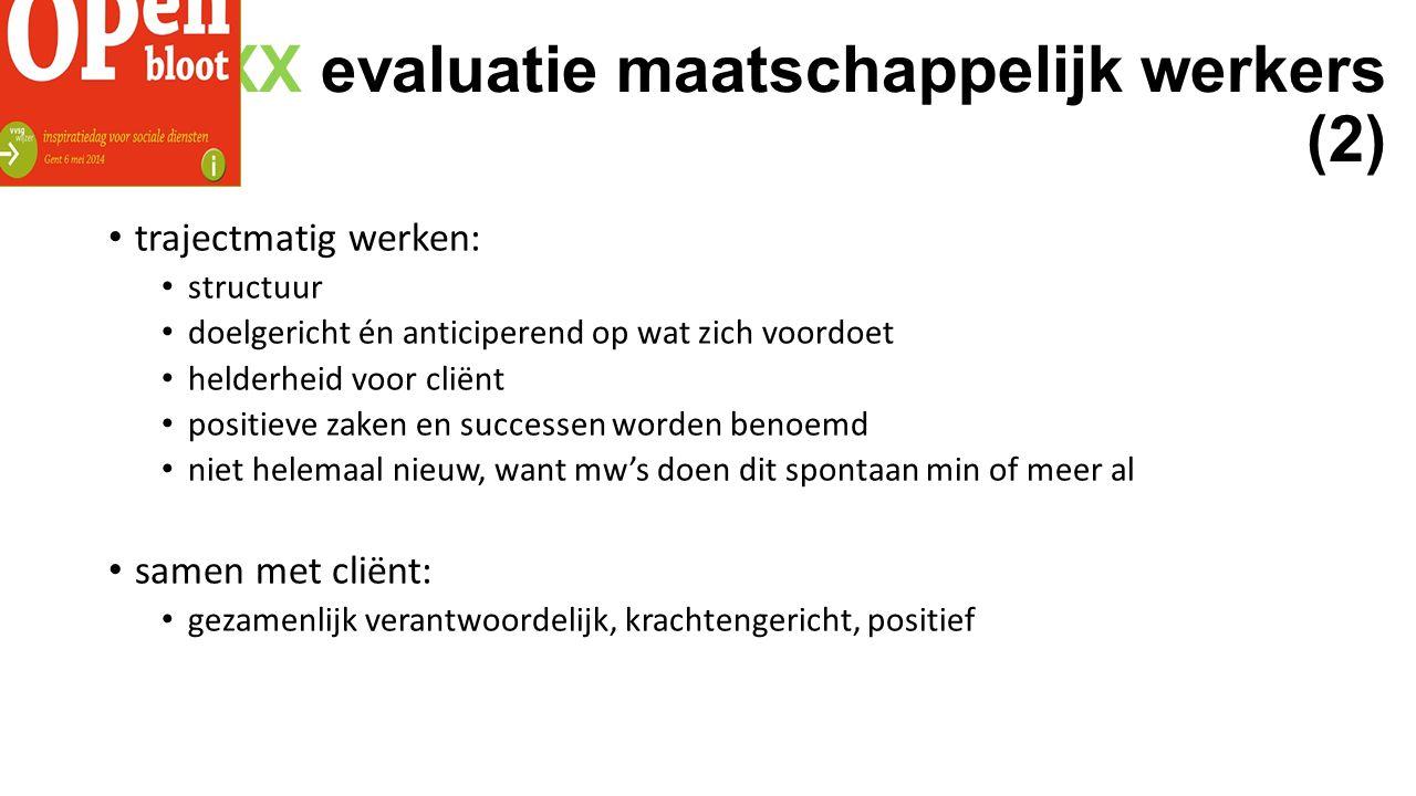 XXX evaluatie maatschappelijk werkers (2)