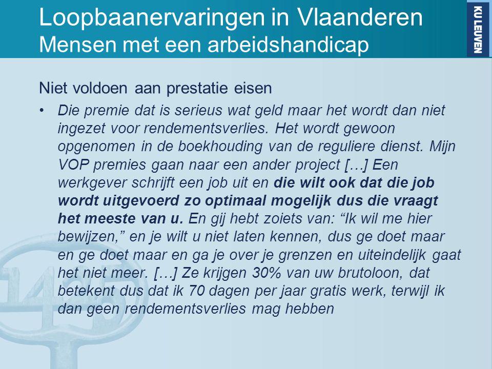 Loopbaanervaringen in Vlaanderen Mensen met een arbeidshandicap