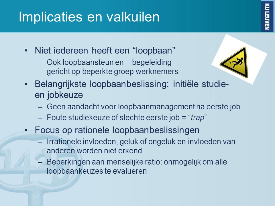 Implicaties en valkuilen