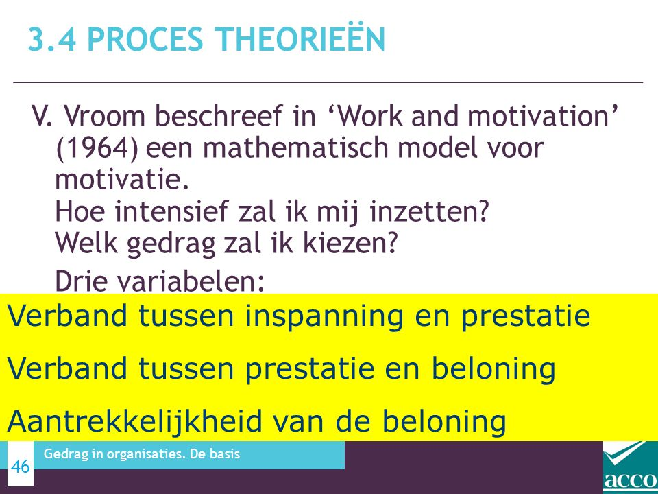 3.4 Proces theorieën