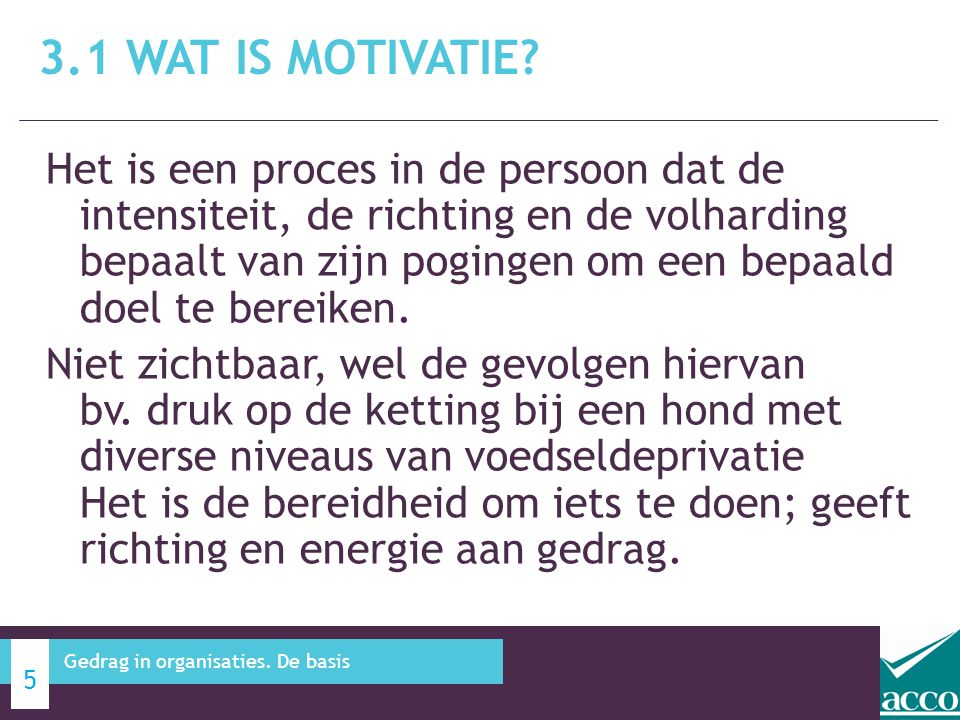 3.1 Wat is motivatie