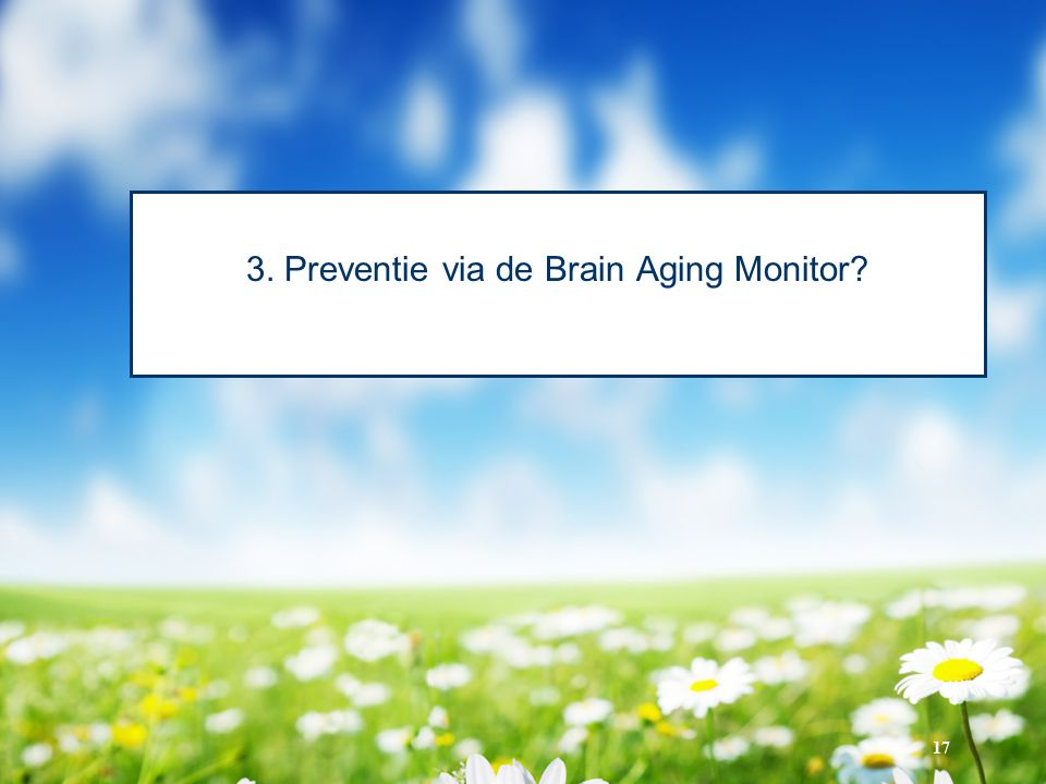 3. Preventie via de Brain Aging Monitor
