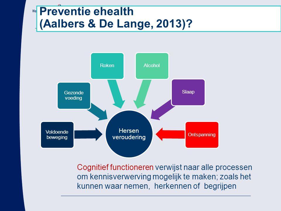 Preventie ehealth (Aalbers & De Lange, 2013)