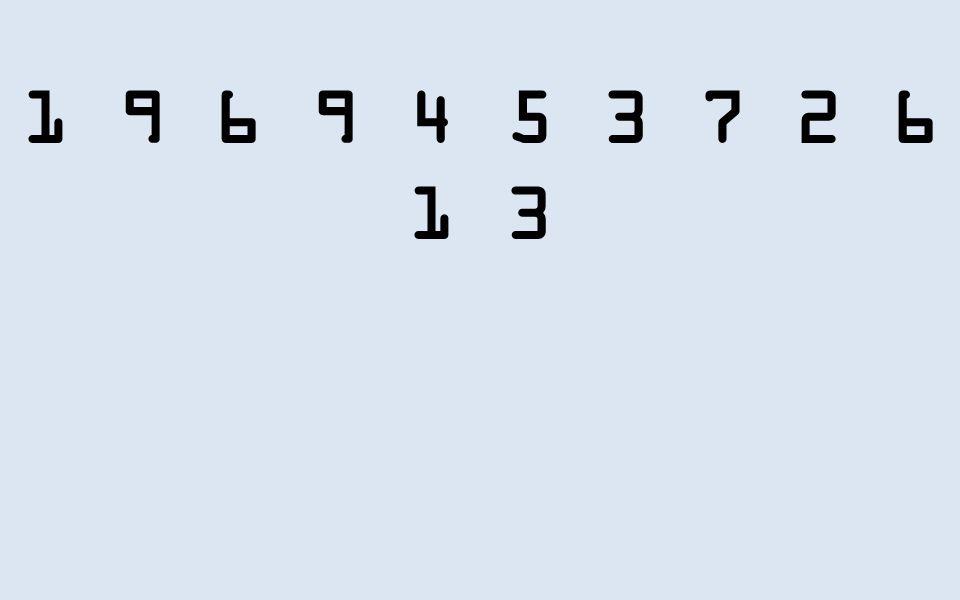 1 9 6 9 4 5 3 7 2 6 1 3