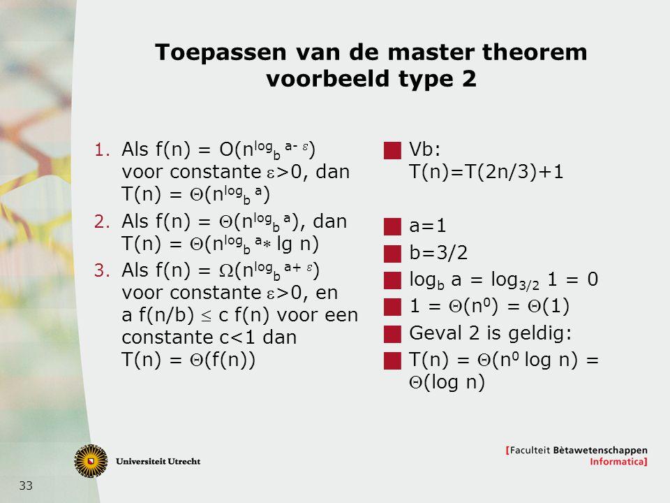 Toepassen van de master theorem voorbeeld type 2