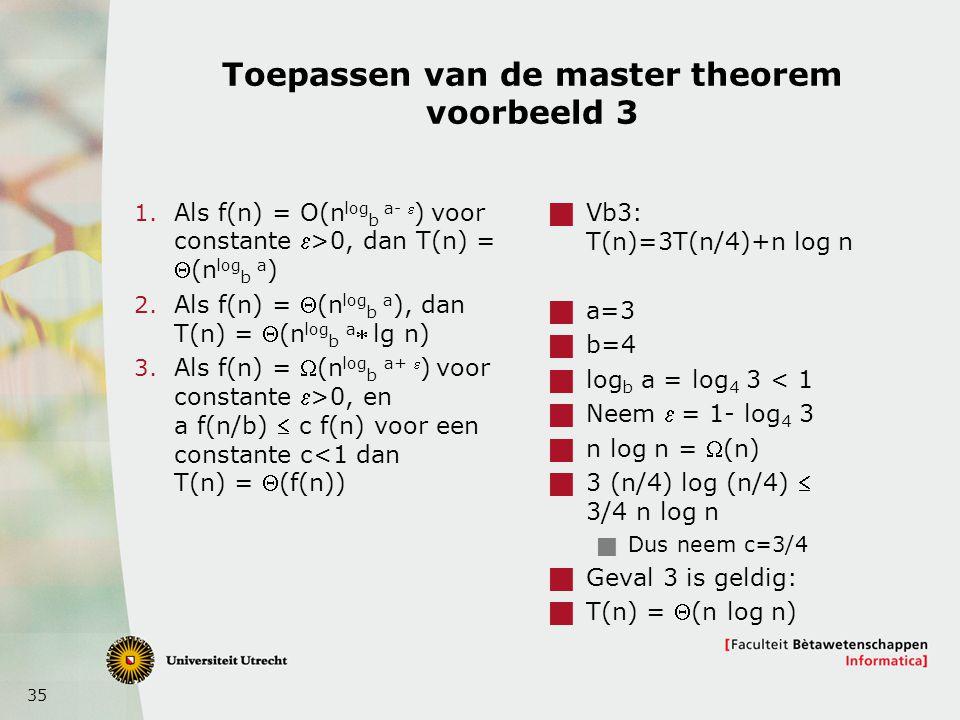 Toepassen van de master theorem voorbeeld 3