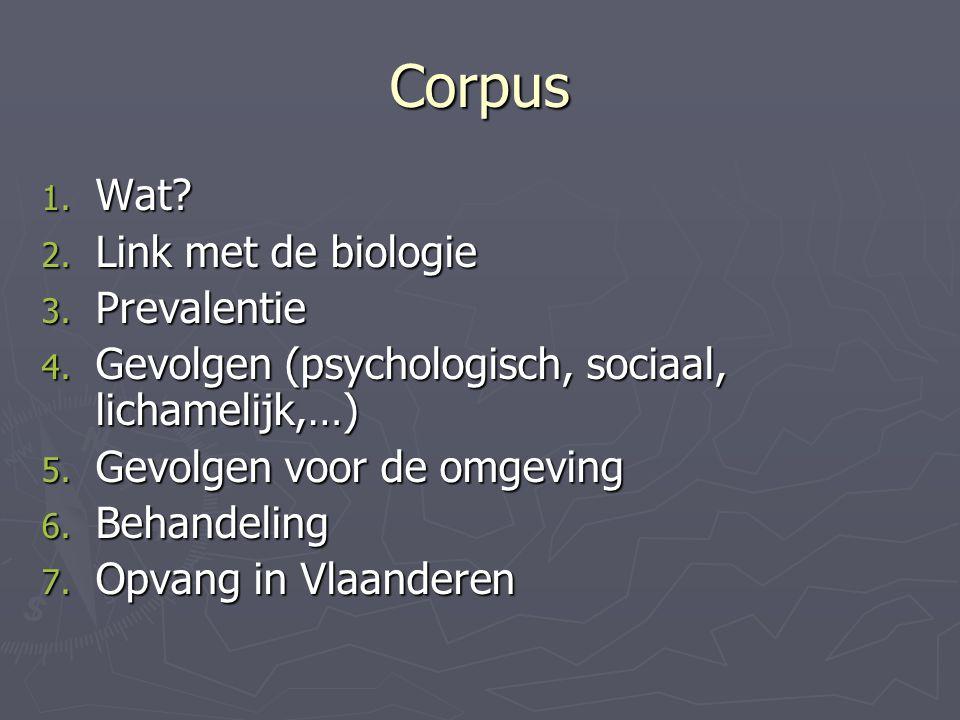 Corpus Wat Link met de biologie Prevalentie