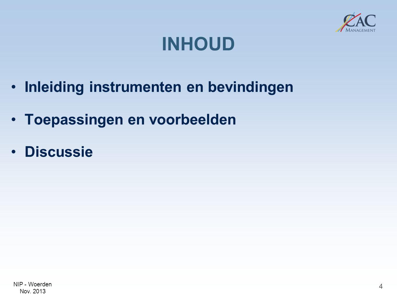 INHOUD Inleiding instrumenten en bevindingen