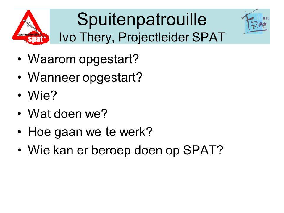Spuitenpatrouille Ivo Thery, Projectleider SPAT