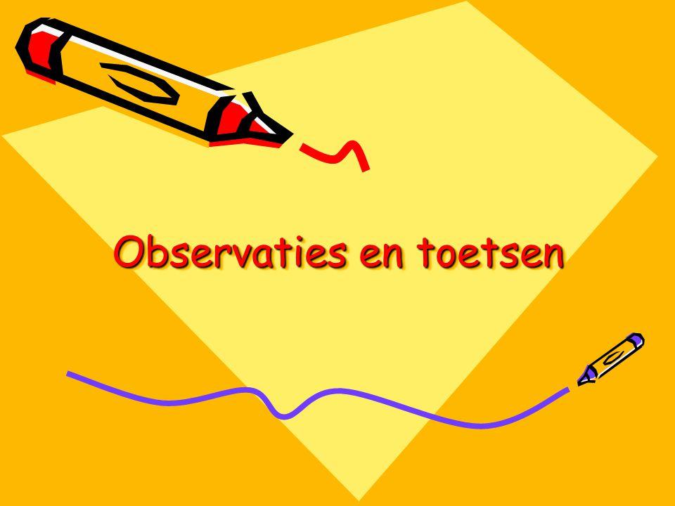 Observaties en toetsen