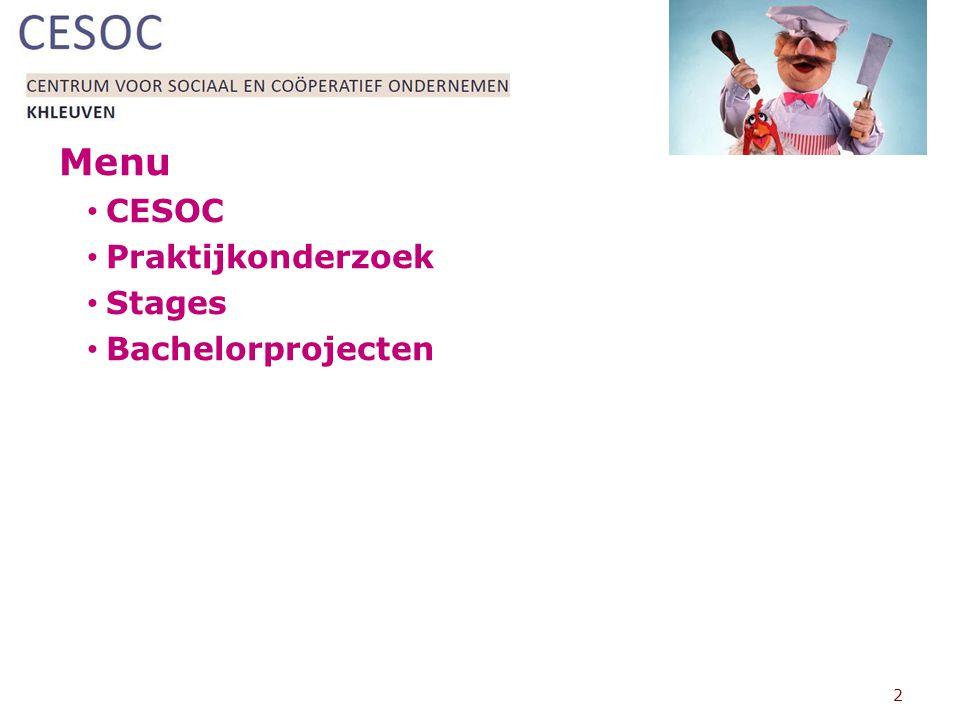 Menu CESOC Praktijkonderzoek Stages Bachelorprojecten