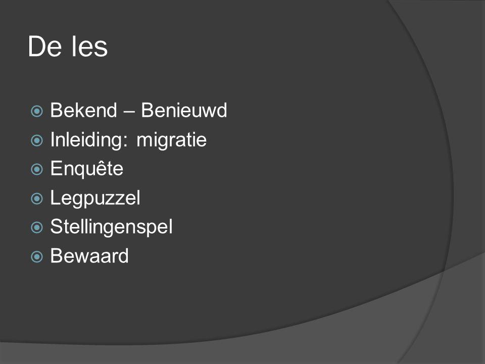 De les Bekend – Benieuwd Inleiding: migratie Enquête Legpuzzel