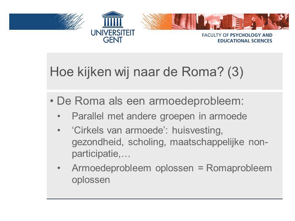 Hoe kijken wij naar de Roma (3)