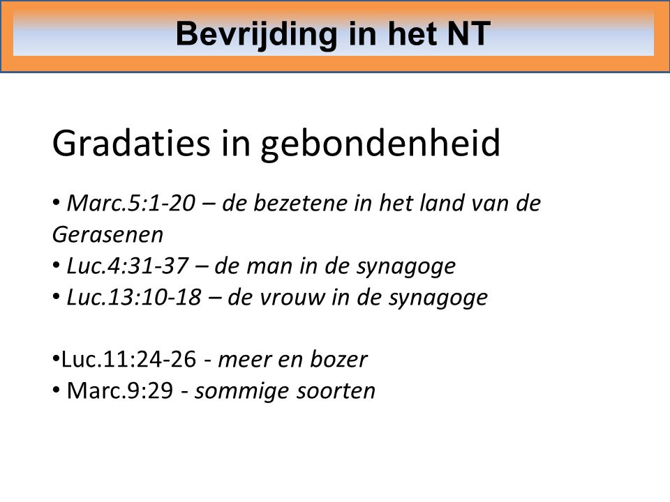 Gradaties in gebondenheid