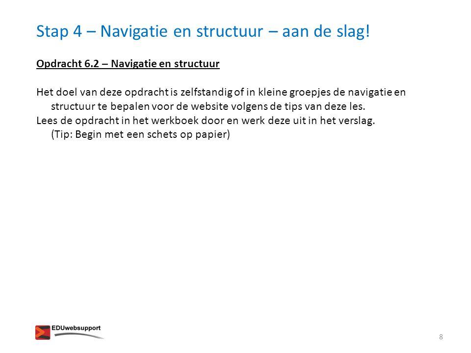 Stap 4 – Navigatie en structuur – aan de slag!