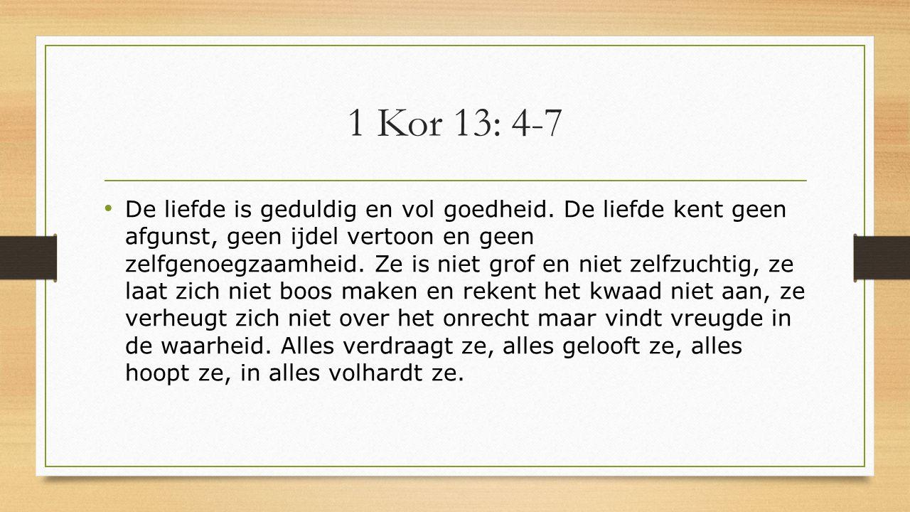 1 Kor 13: 4-7
