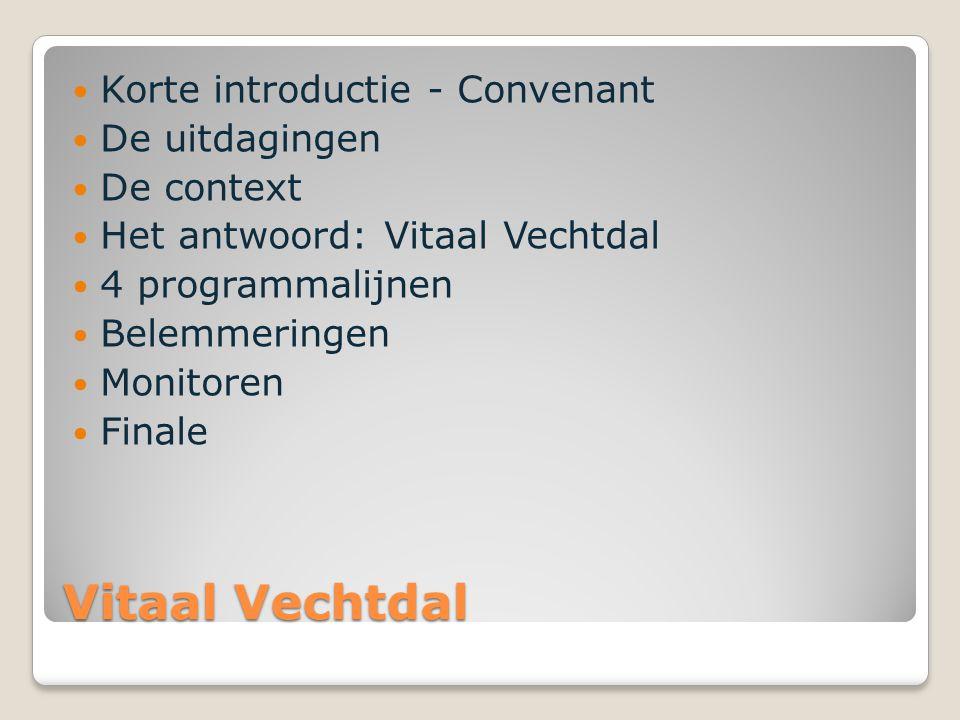 Vitaal Vechtdal Korte introductie - Convenant De uitdagingen