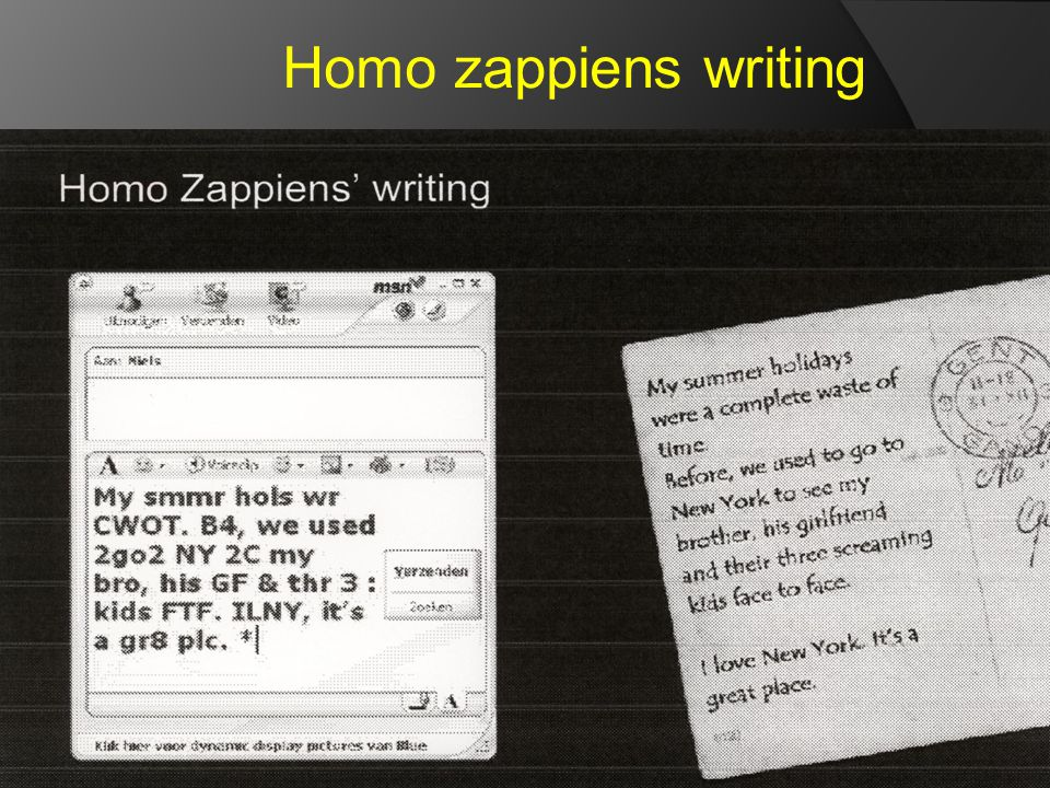 Homo zappiens writing