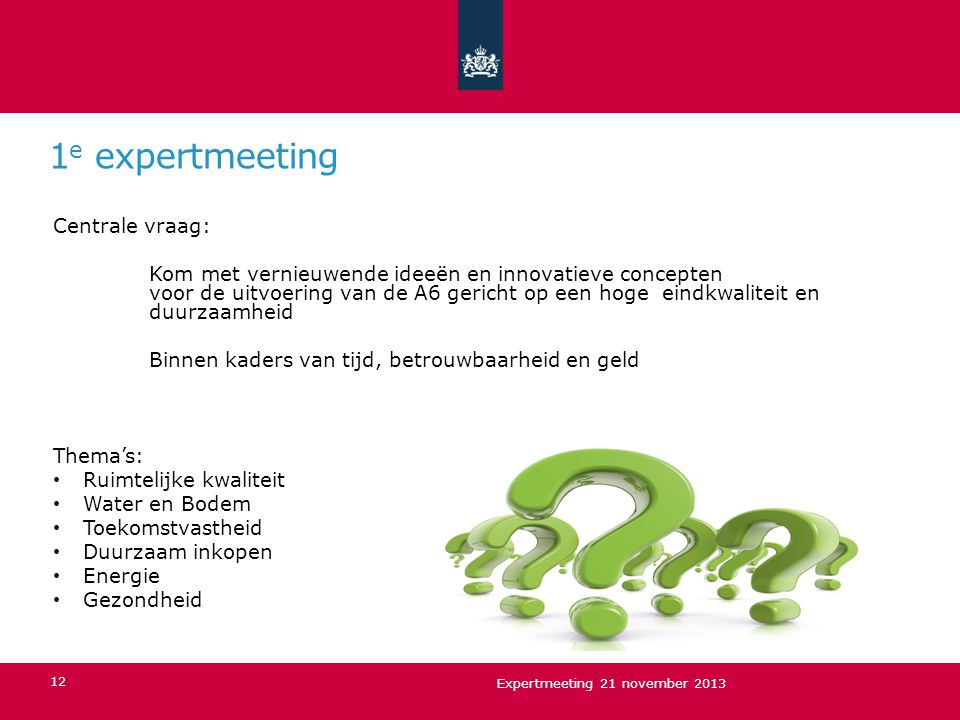 1e expertmeeting Centrale vraag: