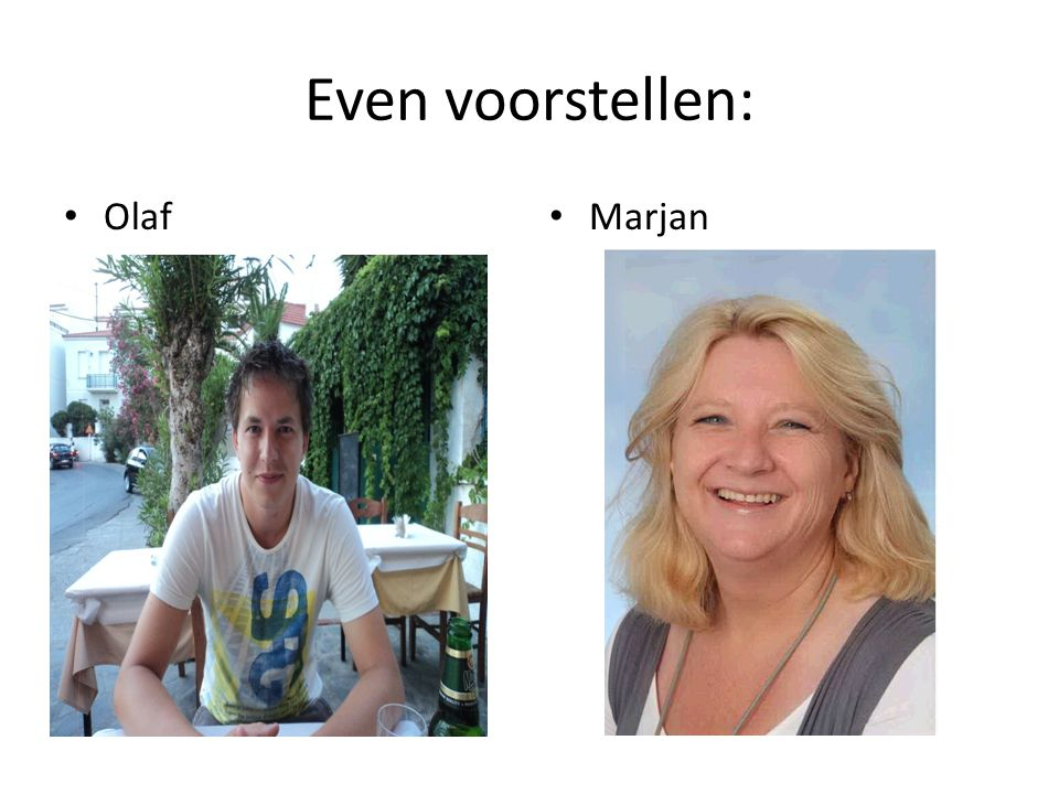 Even voorstellen: Olaf Marjan