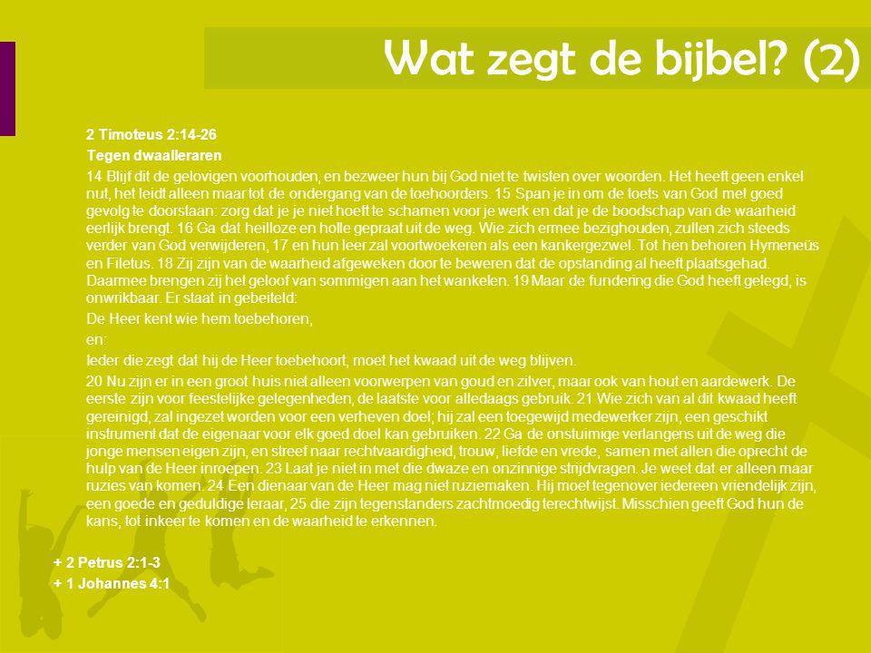 Wat zegt de bijbel (2)
