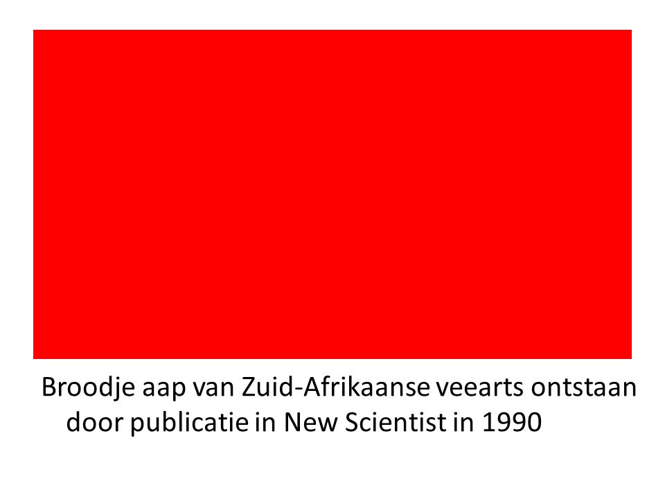 Broodje aap van Zuid-Afrikaanse veearts ontstaan door publicatie in New Scientist in 1990
