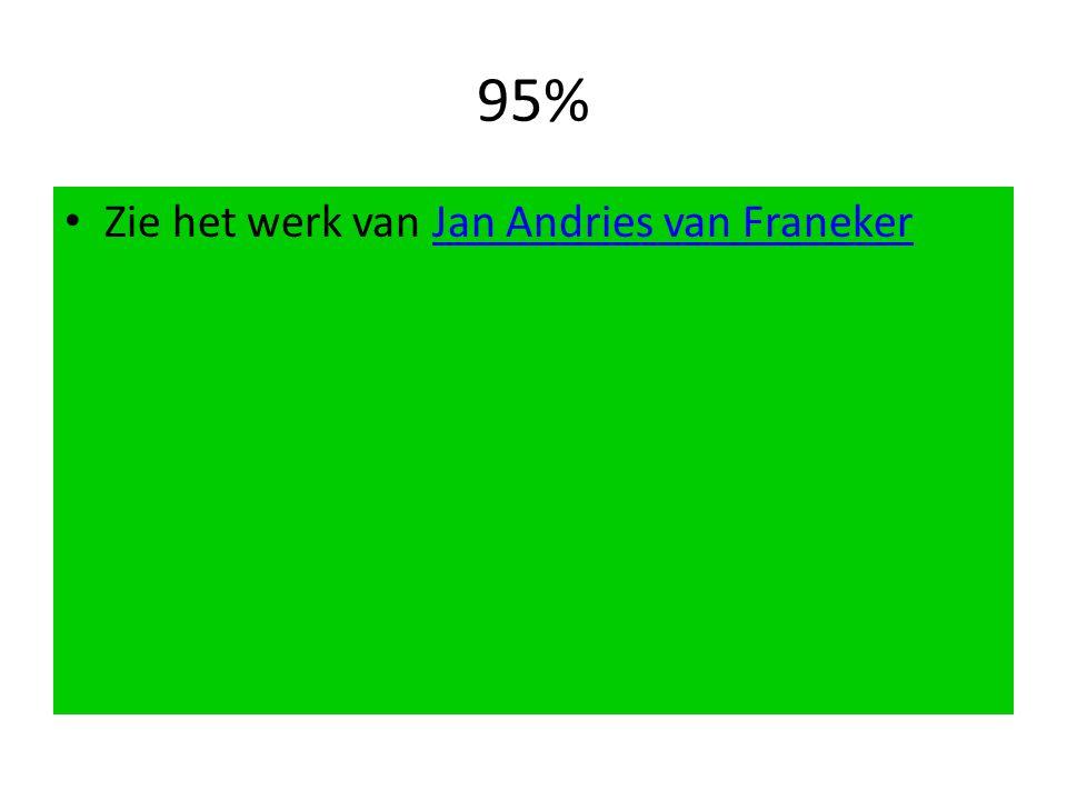 95% Zie het werk van Jan Andries van Franeker