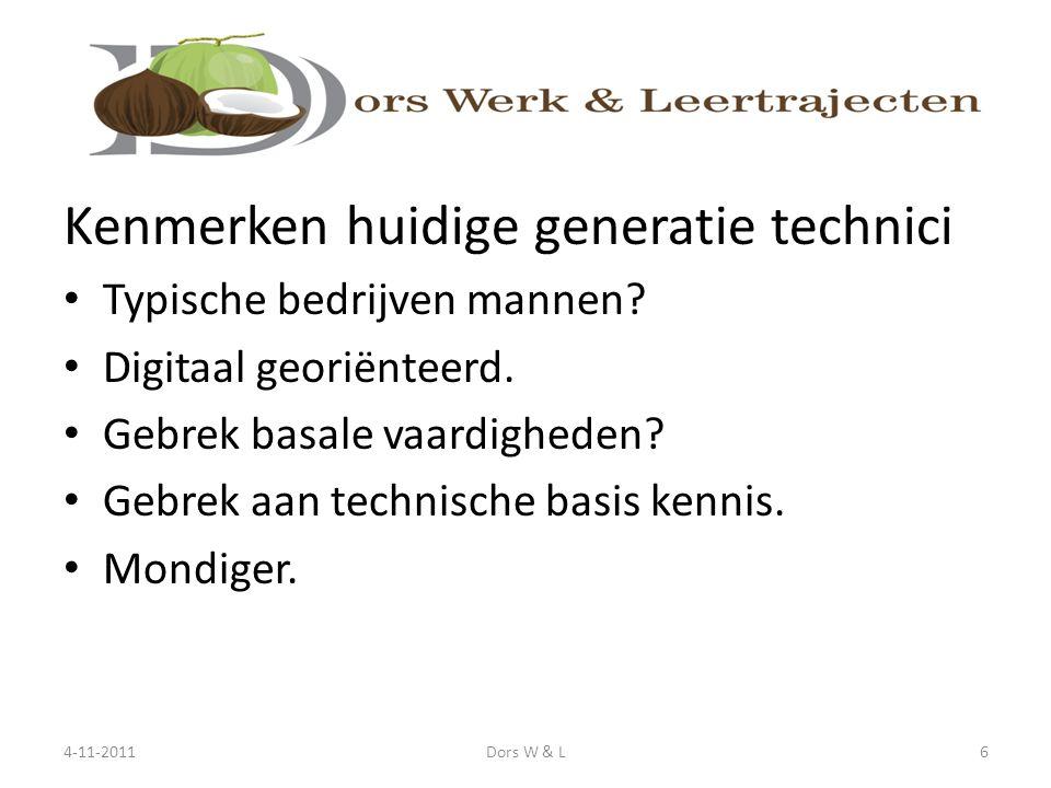 Kenmerken huidige generatie technici