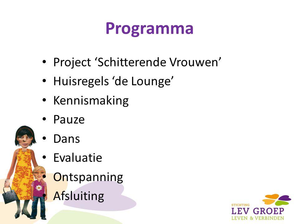 Programma Project 'Schitterende Vrouwen' Huisregels 'de Lounge'