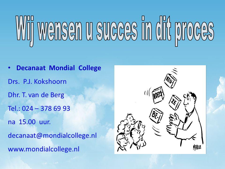 Wij wensen u succes in dit proces