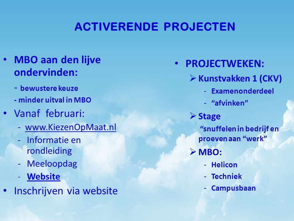 ACTIVERENDE PROJECTEN