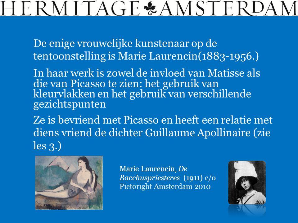 De enige vrouwelijke kunstenaar op de tentoonstelling is Marie Laurencin(1883-1956.)