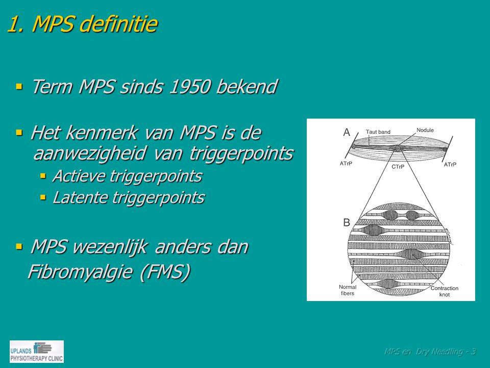 1. MPS definitie Term MPS sinds 1950 bekend