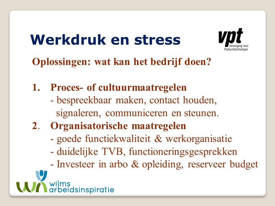 Werkdruk en stress Oplossingen: wat kan het bedrijf doen