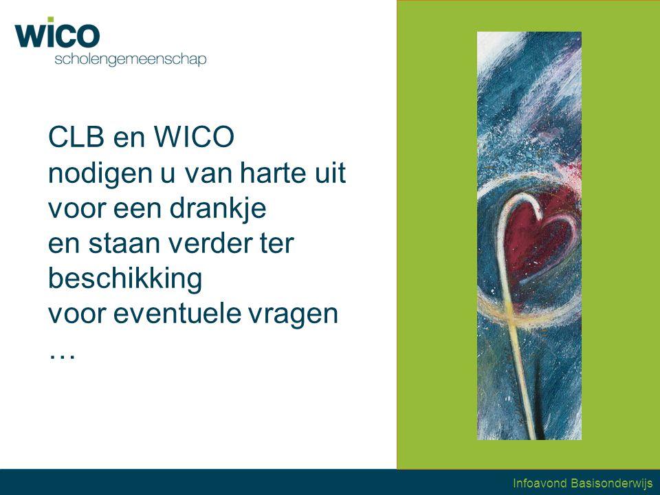 CLB en WICO nodigen u van harte uit voor een drankje en staan verder ter beschikking voor eventuele vragen …