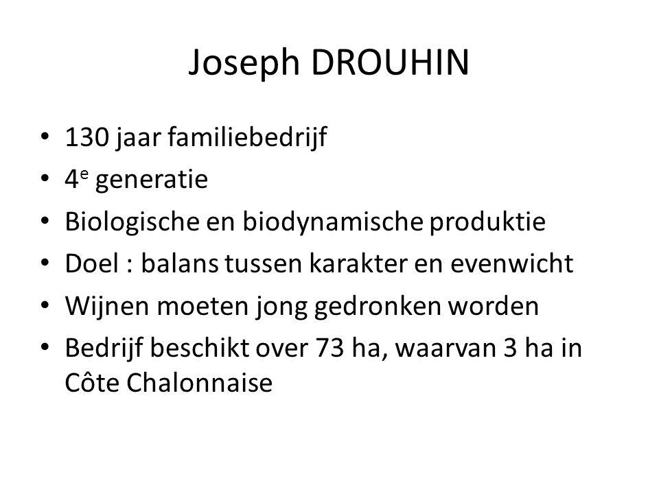 Joseph DROUHIN 130 jaar familiebedrijf 4e generatie