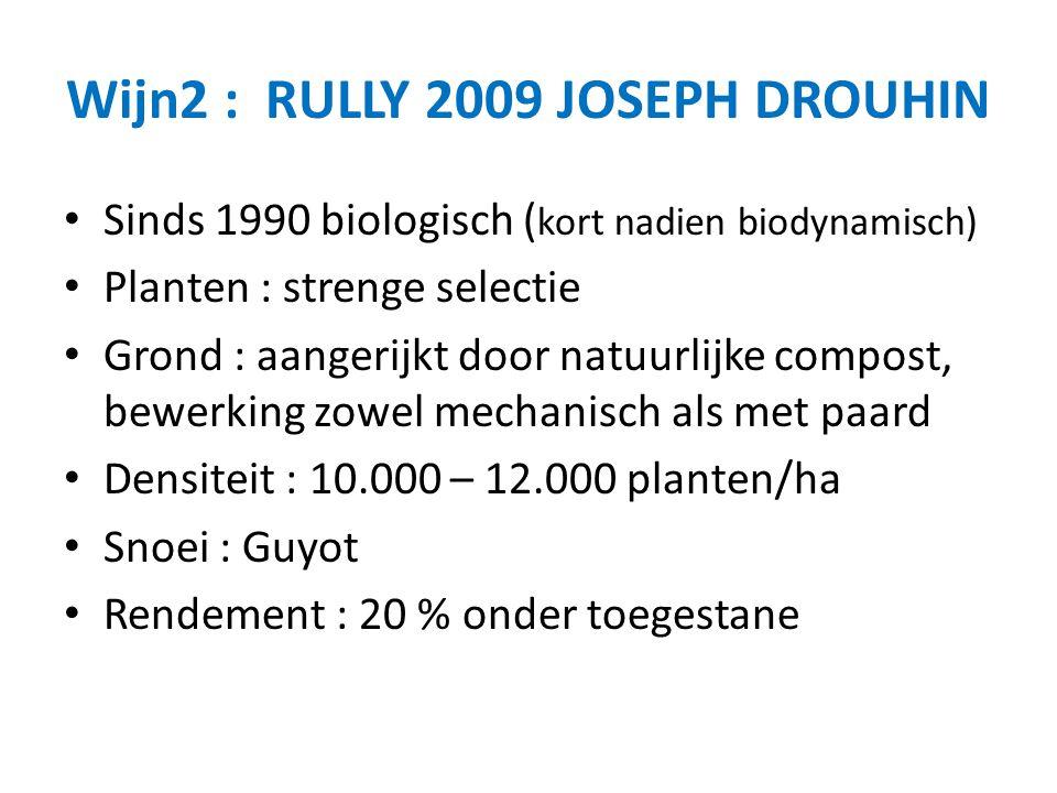 Wijn2 : RULLY 2009 JOSEPH DROUHIN