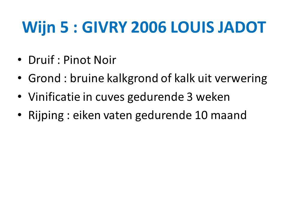 Wijn 5 : GIVRY 2006 LOUIS JADOT