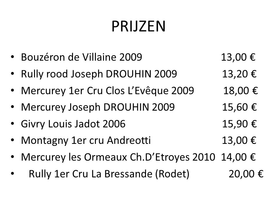 PRIJZEN Bouzéron de Villaine 2009 13,00 €