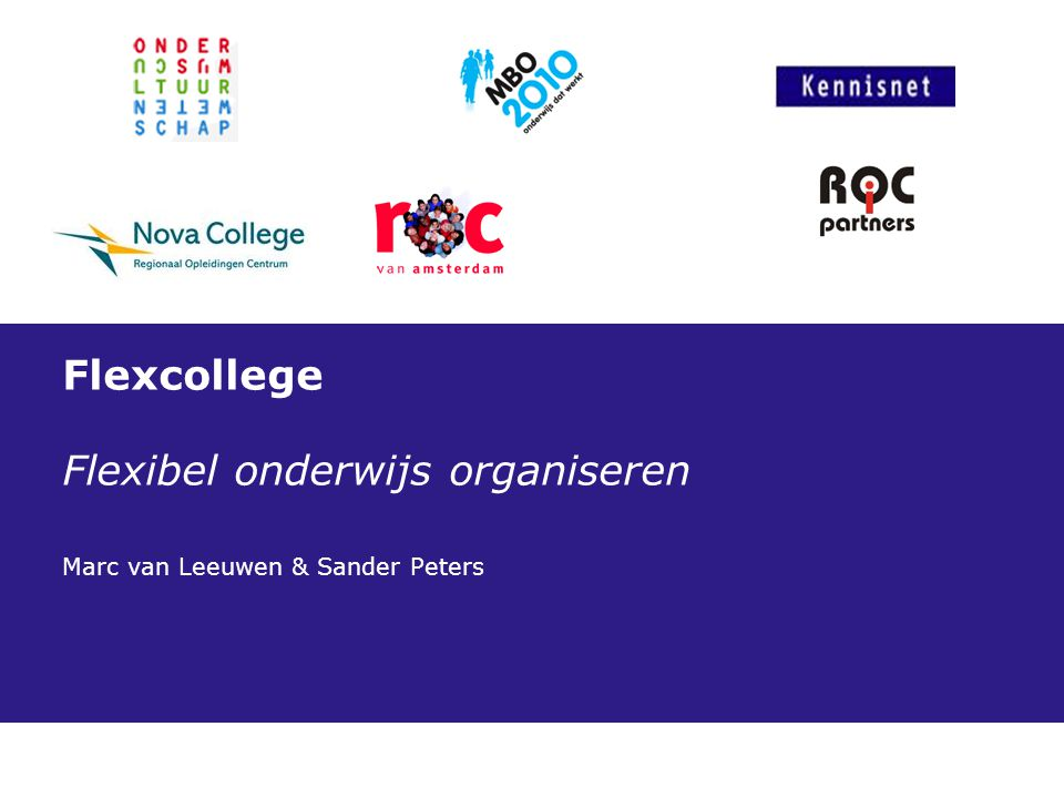 Flexcollege Flexibel onderwijs organiseren