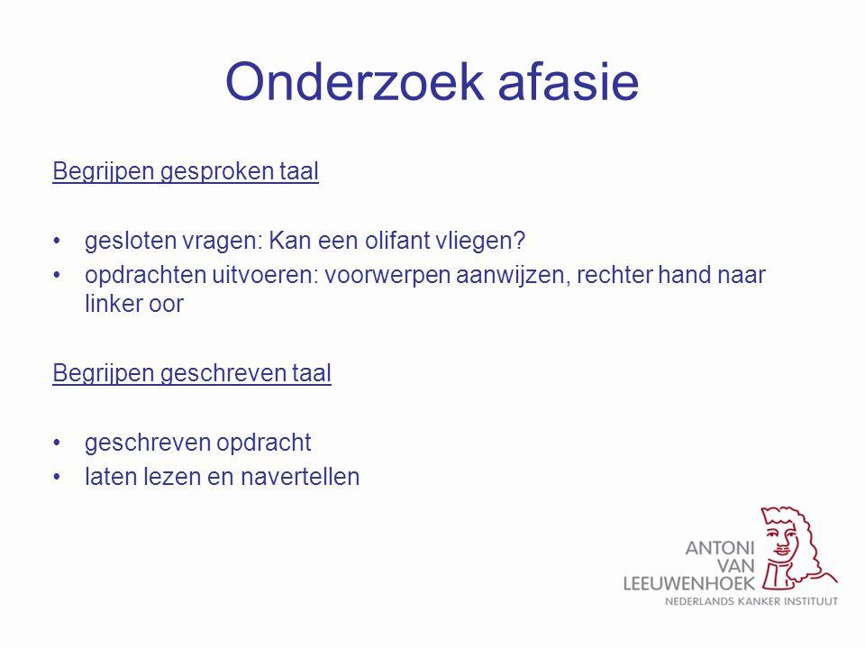 Onderzoek afasie Begrijpen gesproken taal