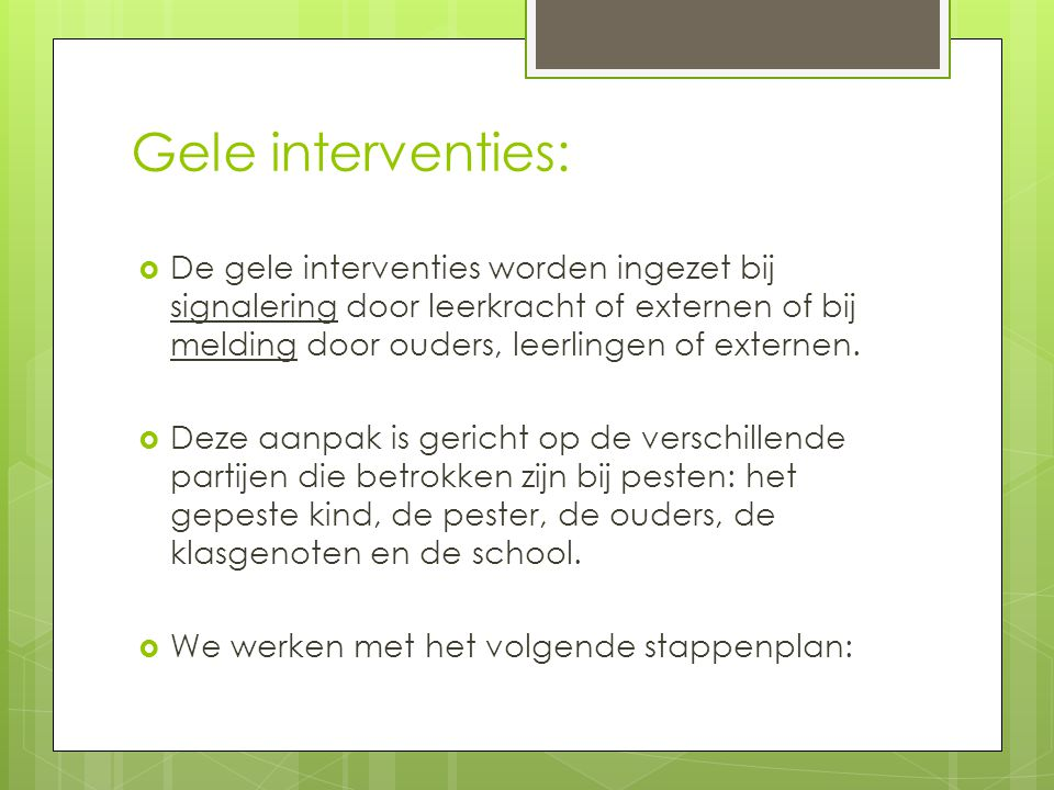 Gele interventies: