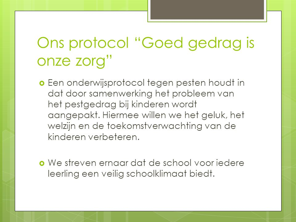 Ons protocol Goed gedrag is onze zorg