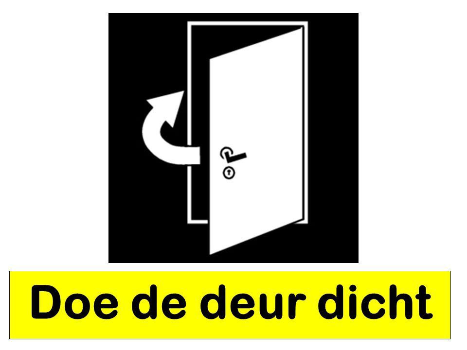 Doe de deur dicht